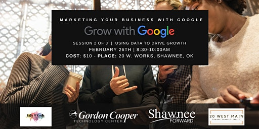 "Grow with Google Workshop Breakfast - ""Using Data to Drive Growth"""