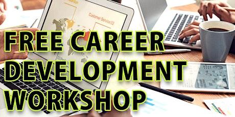 FREE Career Development Workshop and Job Fair tickets