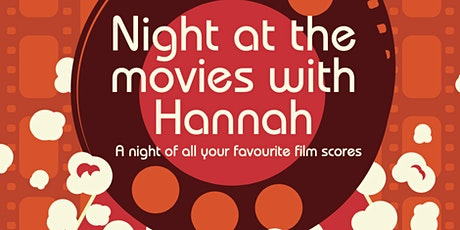 Night at the Movies with Hannah  tickets