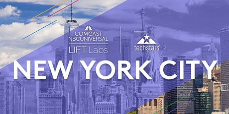 Meet the Comcast NBCUniversal LIFT Labs & Techstars teams in New York City tickets