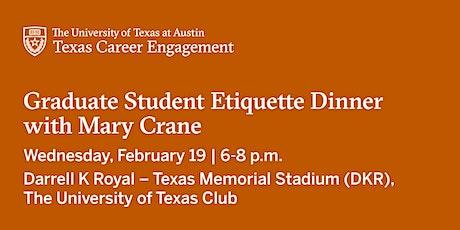 Graduate Student Etiquette Dinner  tickets