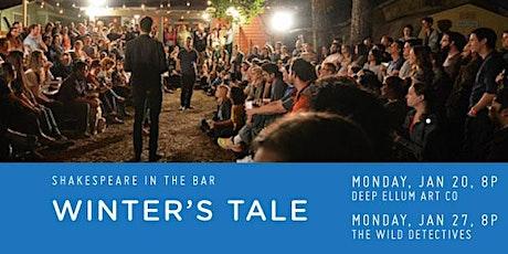 SHAKESPEARE IN THE BAR'S WINTER'S TALE JAN 20th @ DEEP ELLUM ART CO. tickets