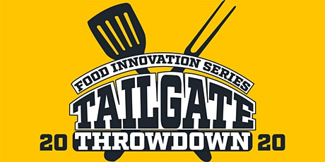 Food Innovation Series : The Tailgate Throwdown tickets