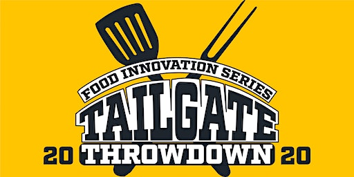 Food Innovation Series : The Tailgate Throwdown