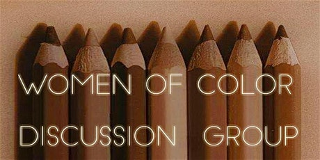 Women of Color Discussion Group tickets