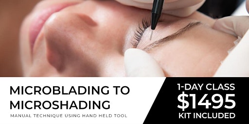 Microblading to Microshading Texas | April 26 (One Day)
