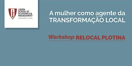 Workshop | A mulher como agente da TRANSFORMAÇÃO LOCAL bilhetes