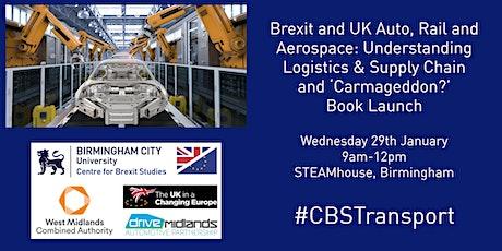 Brexit: UK Auto, Rail & Aerospace - Understanding Logistics & Supply Chain tickets