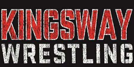 Kingsway Wrestling 4th Annual Beef and Beer - General Admission and Sponsorships