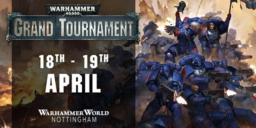 Warhammer 40,000 Grand Tournament, April 2020