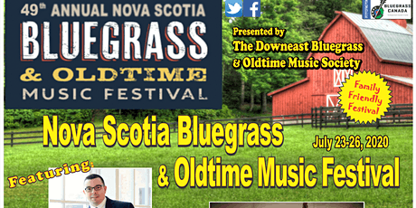 49th Annual Nova Scotia Bluegrass & Oldtime Music Festival July 23-26, 2020 tickets