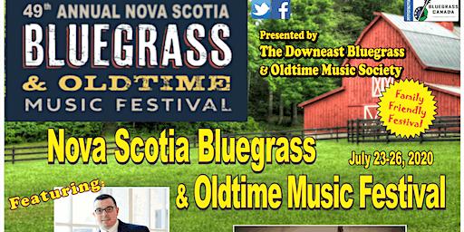 49th Annual Nova Scotia Bluegrass & Oldtime Music Festival July 23-26, 2020
