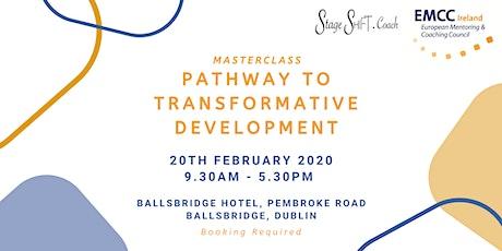 StageSHIFT Pathway to Transformative Development Masterclass tickets