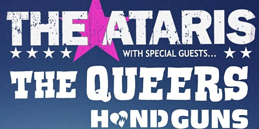 The Ataris w/ The Queers & Handguns