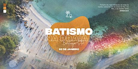 Batismo na Praia de Itaguaré | 2020 ingressos