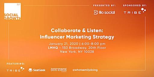Collaborate & Listen: Influencer Marketing Strategy