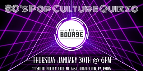 80's Pop Culture Quizzo at The Bourse tickets