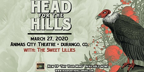 Head for the Hills with special guest The Sweet Lillies tickets