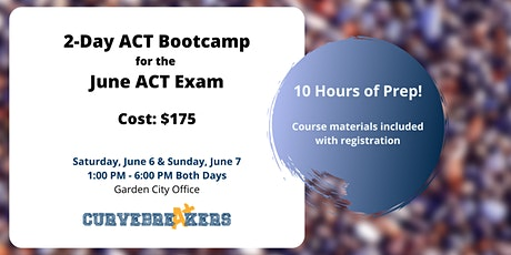 2-Day ACT Bootcamp for the June ACT Exam tickets