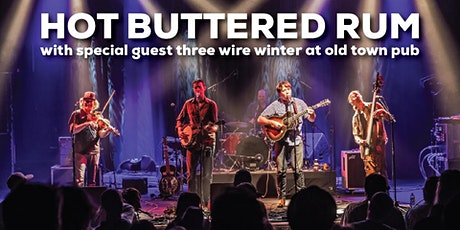 Hot Buttered Rum with 3 Wire Winter tickets