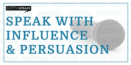 Speak with Influence and Persuasion tickets