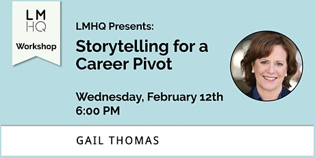 Storytelling for a Career Pivot tickets