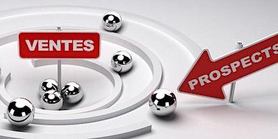 Prospecter, vendre et négocier
