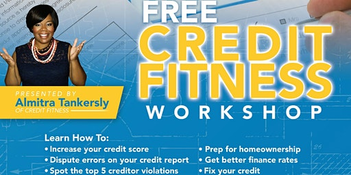 Credit Fitness Workshop