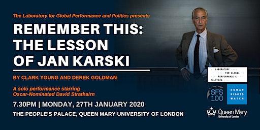 London Premier of Remember This: The Lesson of Jan Karski