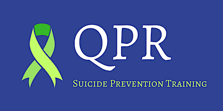 Question-Persuade-Refer (QPR) Basic Suicide Prevention Training tickets