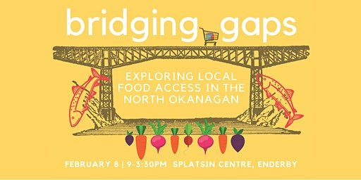 Bridging Gaps: Exploring Local Food Access in the North Okanagan