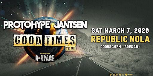 Jantsen & Protohype: Good Times Tour