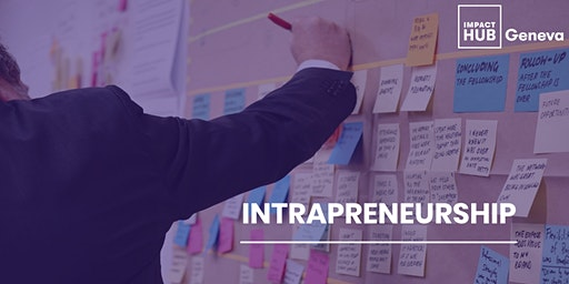 Intrapreneurship: Linking Business & Social Impact Within Organisations
