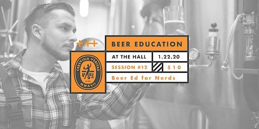 Beer Education: Beer For Nerds