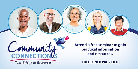 Stockton Community Connections: Five Wishes, Planning for Your Future Care tickets