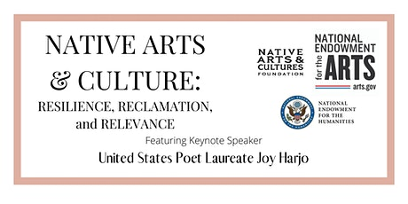 Native Arts & Culture: Resilience, Reclamation, and Relevance tickets