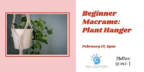 Beginner Macrame: Plant Hanger tickets