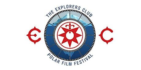 Explorers Club Polar Film Festival 2020 tickets