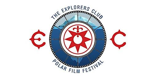 Explorers Club Polar Film Festival 2020