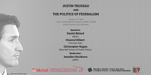 Justin Trudeau and the Politics of Federalism