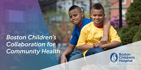 Boston Children's Collaboration for Community Health 2020 Learning Community tickets