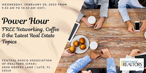 POWER HOUR - FREE Networking Coffee & the Latest Real Estate Topics
