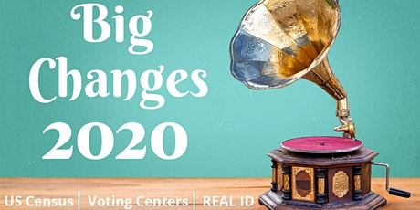 BIG CHANGES 2020 tickets