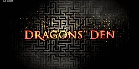 Dragon's Den biglietti