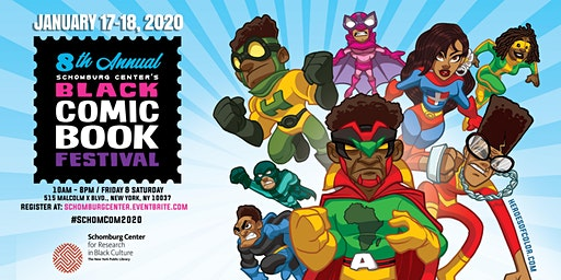 The Schomburg Center's 8th Annual Black Comic Book Festival