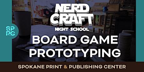 Nerd Craft Night School: Board Game Prototyping, 01/22 & 01/23 tickets
