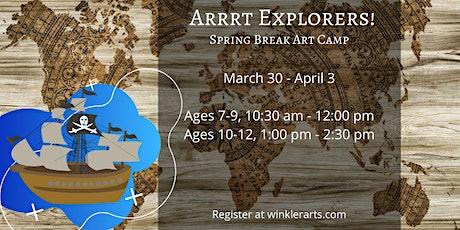Arrrt Explorers - Spring Break Art Camp tickets