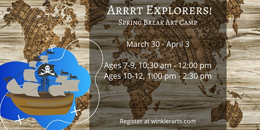 Arrrt Explorers - Spring Break Art Camp