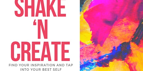Shake and Create - Vision Board Creation 2020 tickets