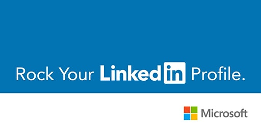Rock Your LinkedIn Profile. Presented by Microsoft.